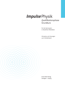 Lösungen Impulse Physik Qualifikationsphase Grundkurs