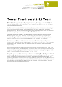 Tower Trash verstärkt Team