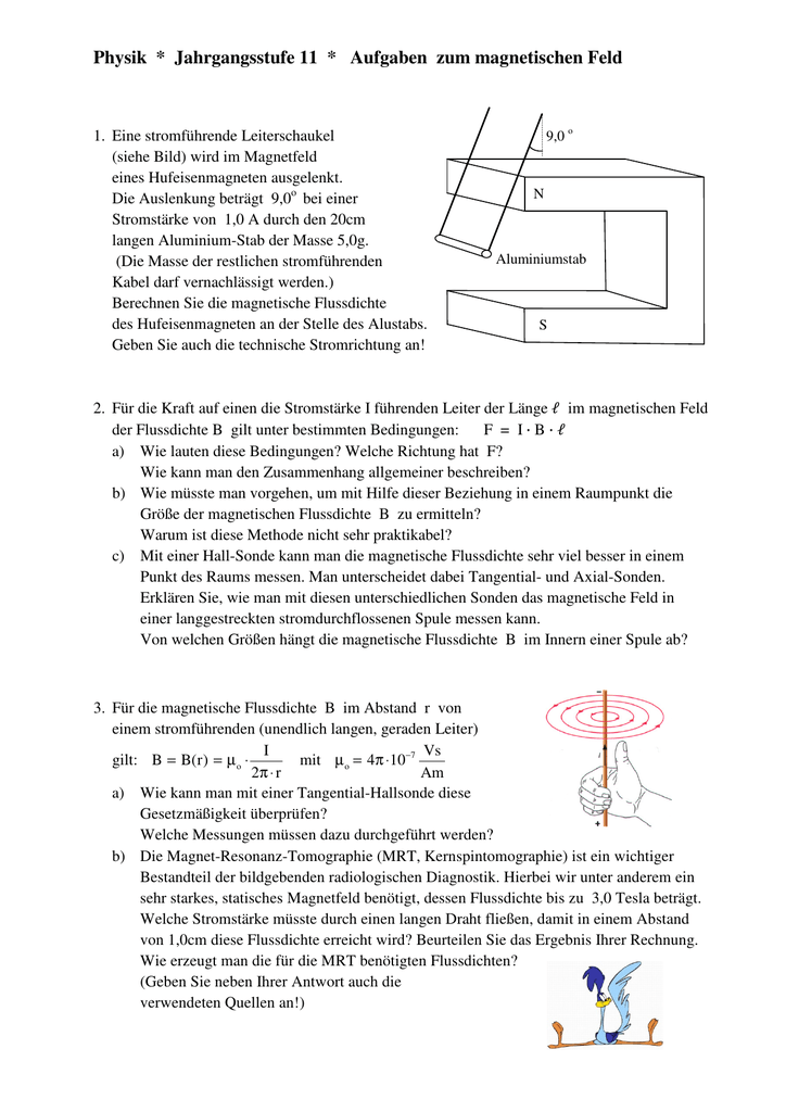 physik jahrgangsstufe 11 aufgaben zum magnetischen feld. Black Bedroom Furniture Sets. Home Design Ideas