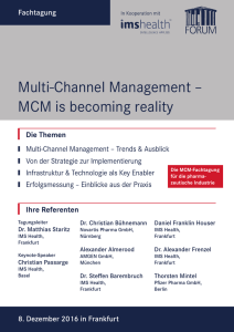 Multi-Channel Management – MCM is becoming reality