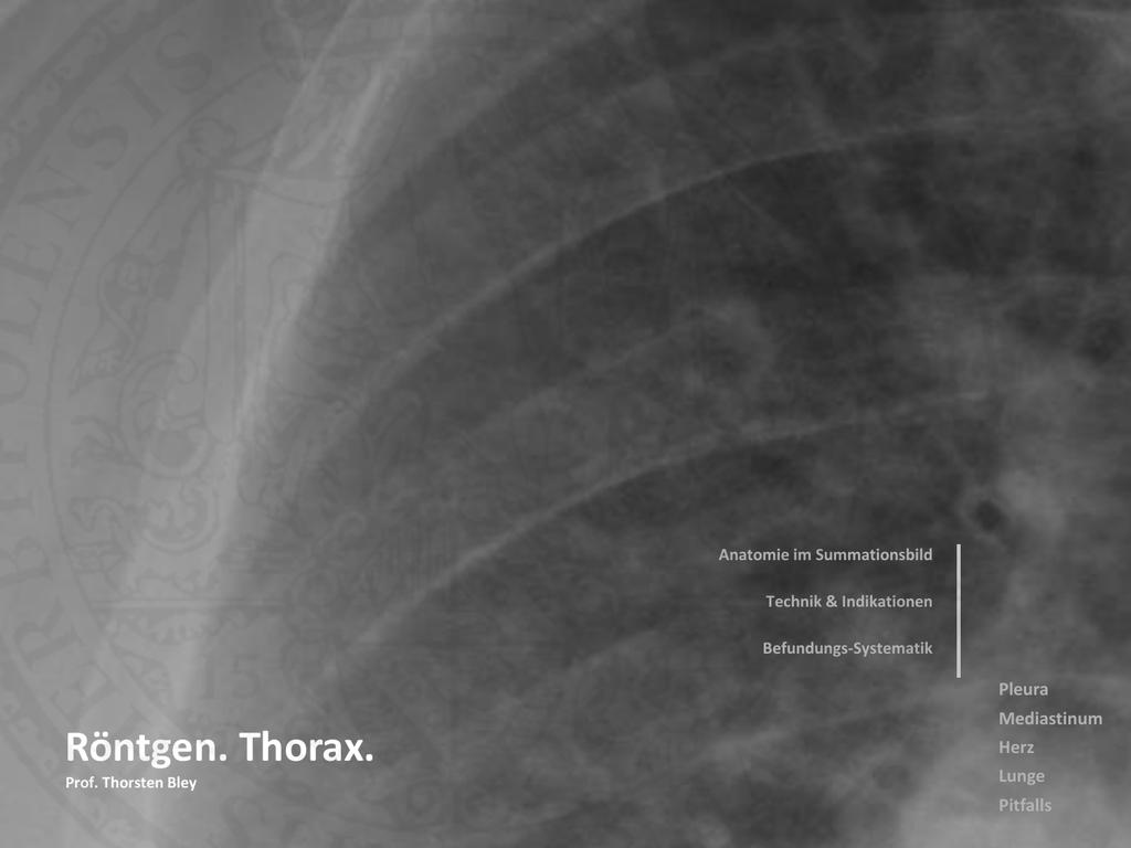 Röntgen. Thorax.