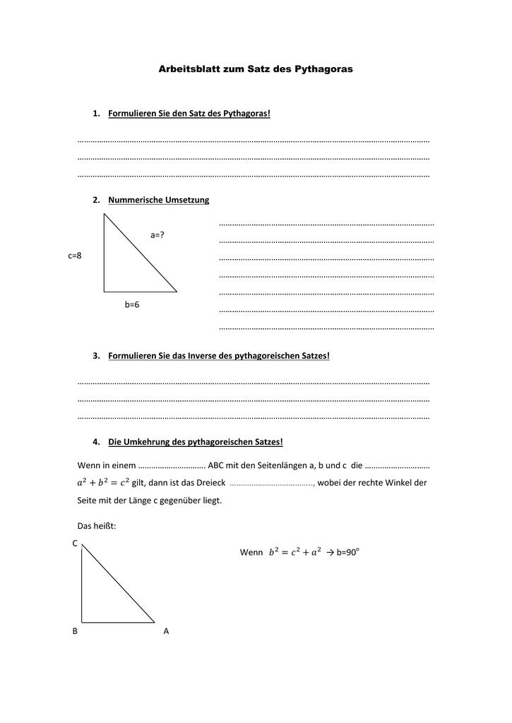 Arbeitsblatt zum Satz des Pythagoras 1. Formulieren Sie den Satz