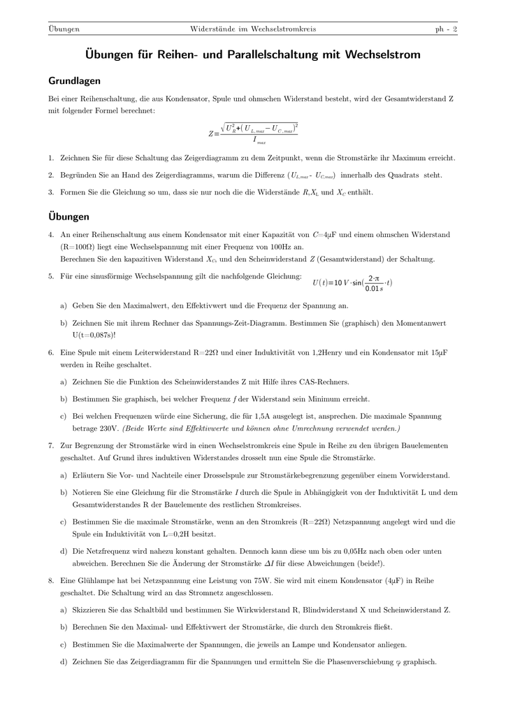 Übungen für Reihen- und Parallelschaltung mit Wechselstrom √U R