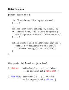Datei Foo.java: public class Foo { char[] einlesen (String dateiname