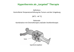 "Hyperthermie als ""targeted"" Therapie"