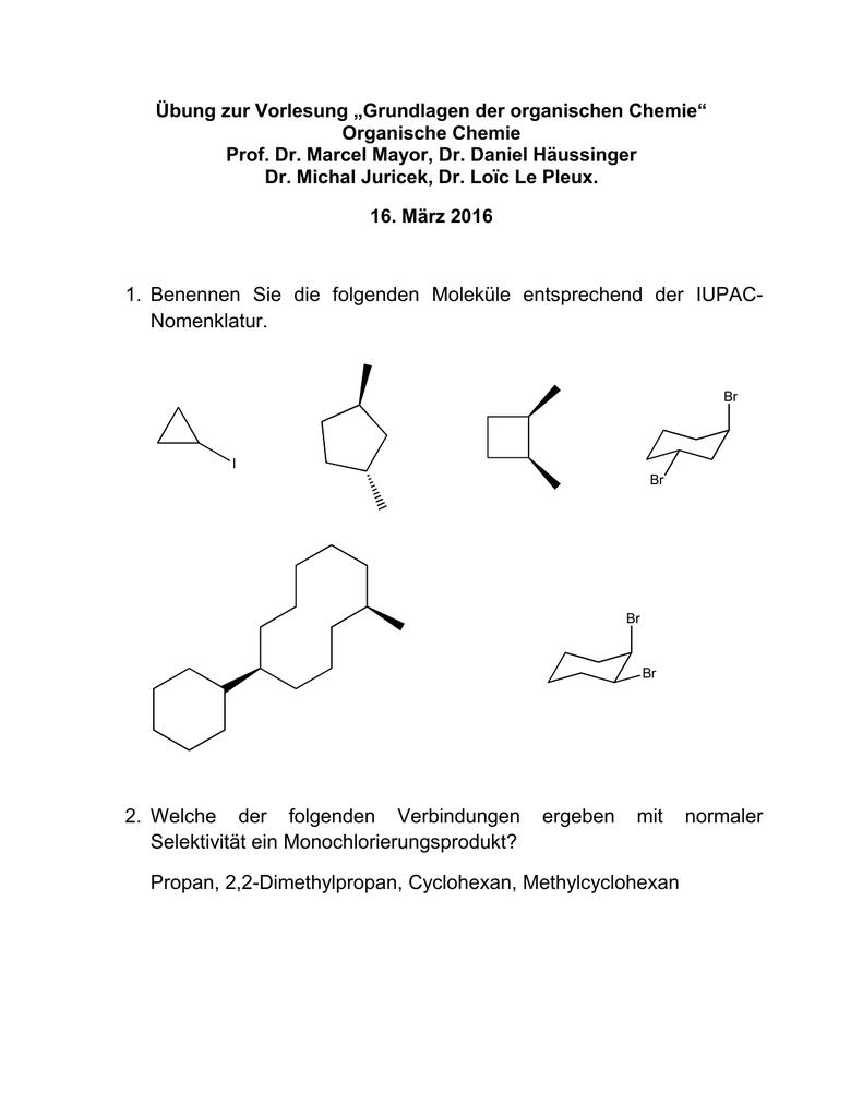 1 Benennen Sie Die Folgenden Moleküle Entsprechend Der Iupac