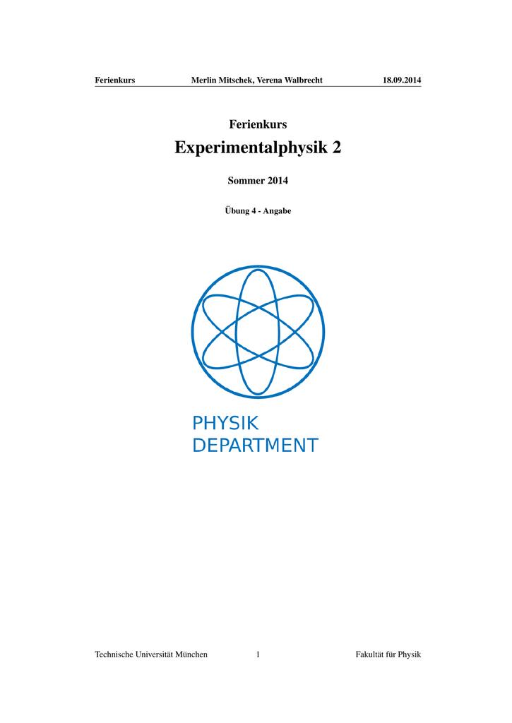Experimentalphysik 2 - TUM-Physik