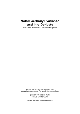 Metall-Carbonyl-Kationen - Welcome to carsten