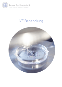 IVF Therapie Information - Dansk Fertilitetsklinik