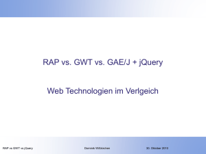 RAP vs GWT - Which AJAX technology is for you?