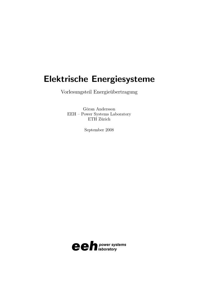 Elektrische Energiesysteme - Power Systems and High Voltage