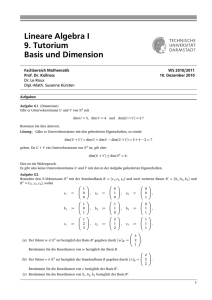 Lineare Algebra I 9. Tutorium Basis und Dimension