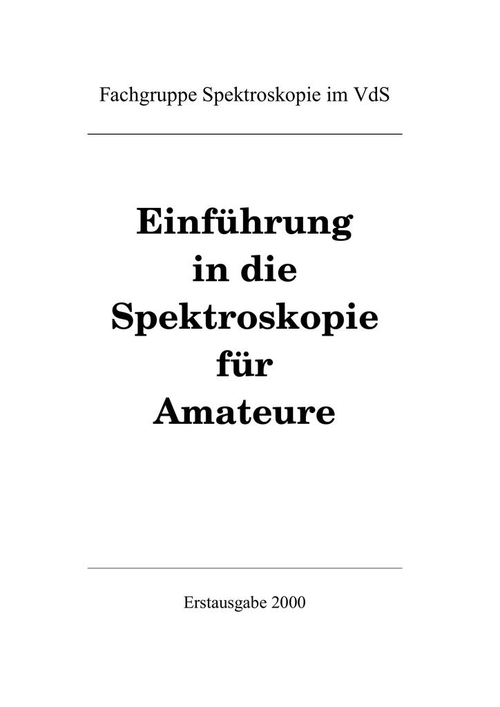 Einführung in die Spektroskopie für Amateure