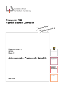 Anthropozentrik – Physiozentrik
