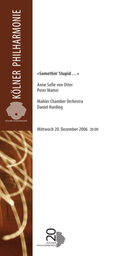 Somethin`Stupid…« Anne Sofie von Otter Peter Mattei Mahler