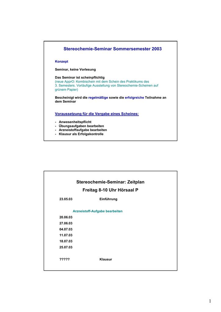 Stereochemie Seminar Sommersemester 2003 Stereochemie