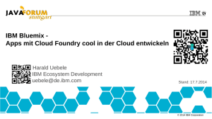 BlueMix - Java Forum Stuttgart 2014