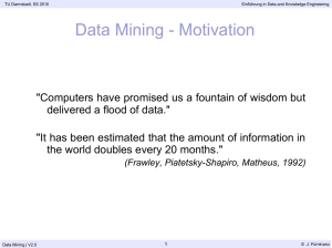 Data Mining - Motivation - Knowledge Engineering Group