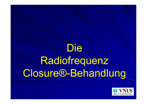 Patientenvortrag zur Radiofrequenz Closure®