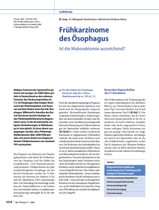 Frühkarzinome des Ösophagus Mucosectomy as sufficient therapy
