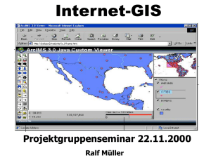 Internet Gis – Motivation