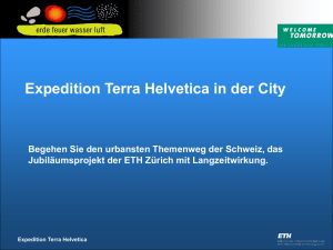 Expedition Terra Helvetica in der City Begehen Sie den