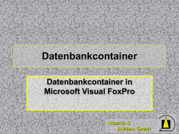 Der Datenbankcontainer von Visual FoxPro - dFPUG