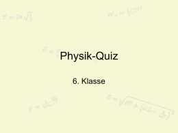 Quiz6Klasse - Physikunterricht.at