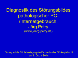 Diagnostik pathologischer PC-/Internetgebrauch