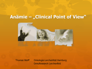 Anaemie * *Clinical Point of View