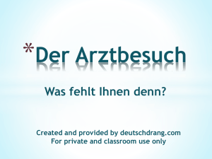 Der Arztbesuch Created and provided by deutschdrang.com For