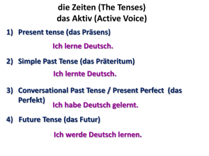 die Zeiten (The Tenses)