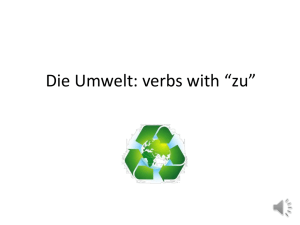 "Most other verbs: after comma, ""zu"" + infinitive go to end"