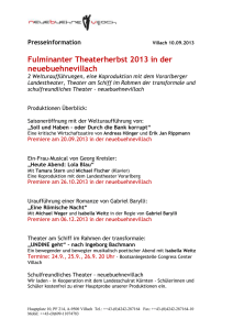 Presseinformation Villach 10.09.2013 Fulminanter Theaterherbst