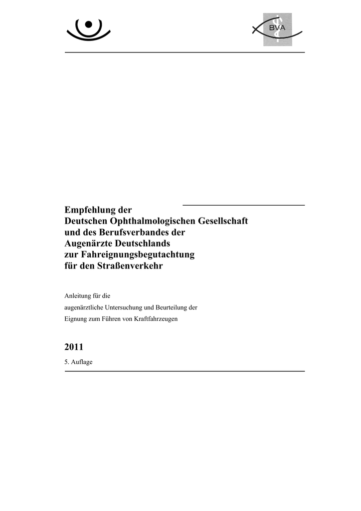 Empfehlung der Deutschen Ophthalmologischen Gesellschaft und
