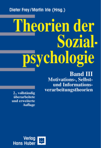 Theorien der Sozialpsychologie Band III Motivations