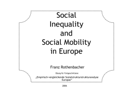 Social Inequality and Social Mobility in Europe
