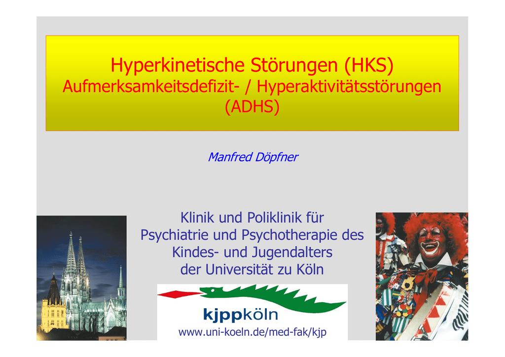 Hyperkinetische Störungen (HKS)