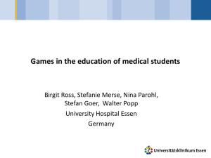 Games in the education of medical students