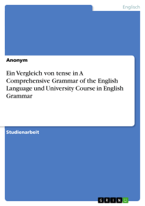 Ein Vergleich von tense in A Comprehensive Grammar of the