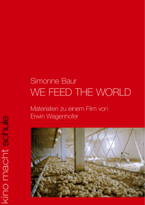 we feed the world - Kino macht Schule