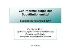 Zur Pharmakologie der Substitutionsmittel