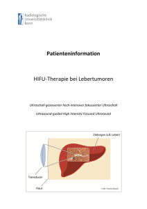 Patienteninformation HIFU-‐Therapie bei Lebertumoren