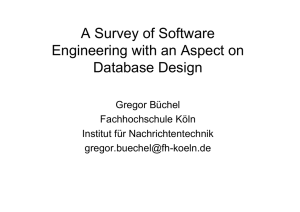 A Survey of Software Engineering with an Aspect on Database Design