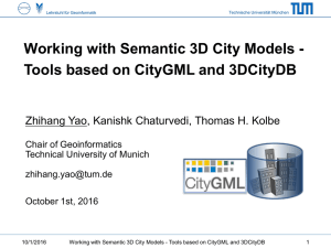 Working with Semantic 3D City Models