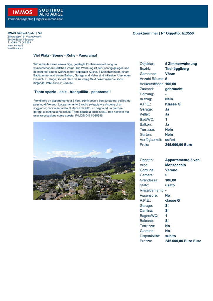 N° Oggetto: bz3550 Viel Platz - Sonne - Ruhe - Panorama!