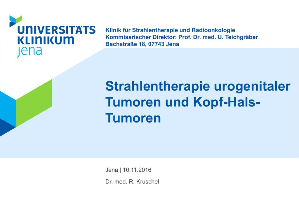 Strahlentherapie urogenitaler Tumoren und Kopf-Hals