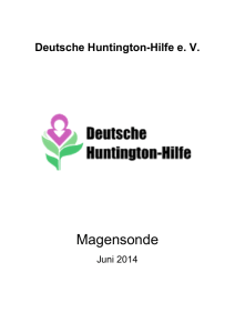 Magensonde - Deutsche Huntington