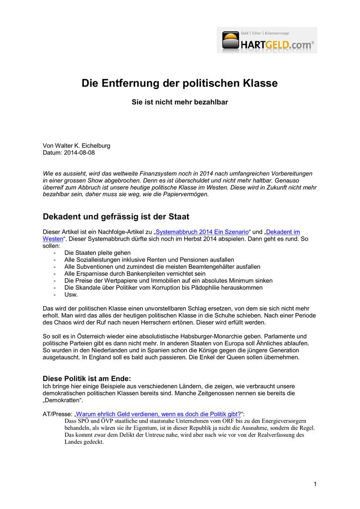 c4e740727f Die Entfernung der politischen Klasse Sie ist nicht mehr bezahlbar Von  Walter K. Eichelburg Datum: 2014-08-08 Wie es aussieht, wird das weltweite  ...