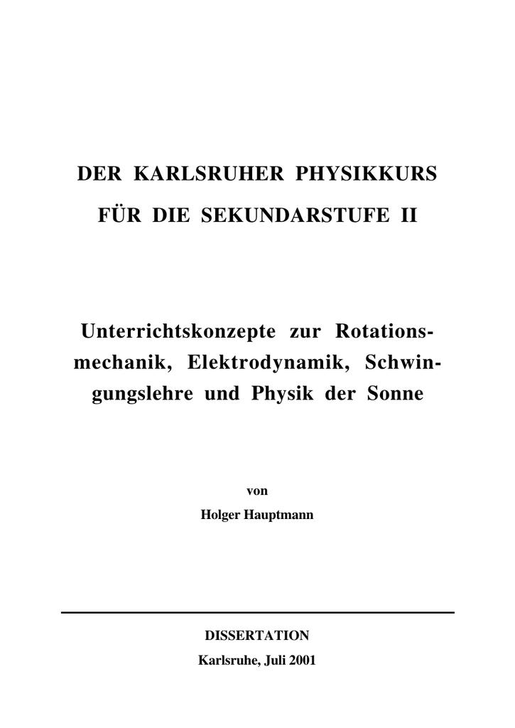 Der Karlsruher Physikkurs für die Sekundarstufe II